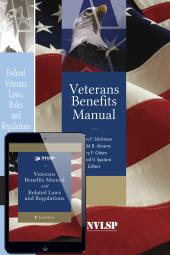 Veterans Benefits Manual; Federal Veterans Laws, Rules and Regulations; and Veterans Benefits Manual and Related Laws and Regulations on eBook (Print and eBook Bundle) cover