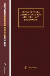 Pennsylvania Crimes Code & Vehicle Law Handbook with Field Guide cover