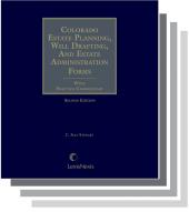 Colorado Estate Planning, Will Drafting, and Estate Administration Forms cover