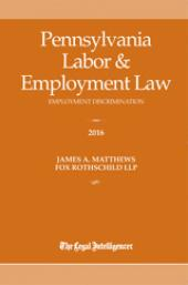 Pennsylvania Labor & Employment Law: Employment Discrimination  cover