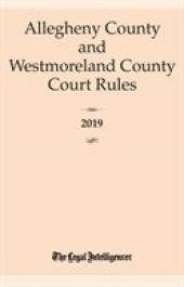 Allegheny and Westmoreland County Court Rules cover