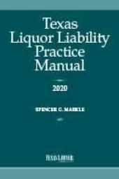 Texas Liquor Liability Practice Manual cover