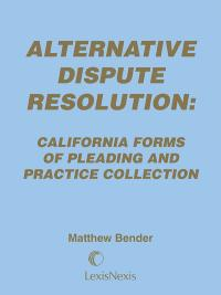 alternative dispute resolution california forms of pleading and