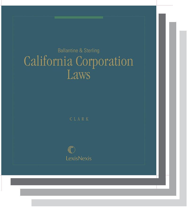Ballantine & Sterling: California Corporation Laws | LexisNexis Store