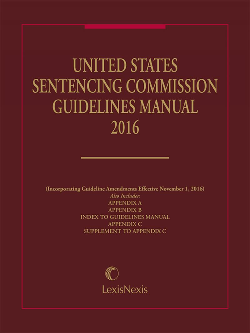 United States Sentencing Guidelines Manual Lexisnexis Store