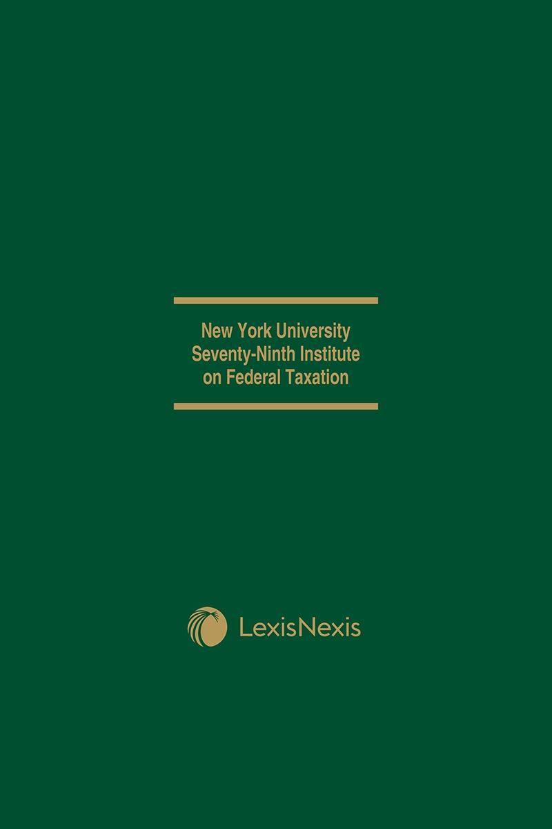 NYU 79th Institute on Federal Taxation