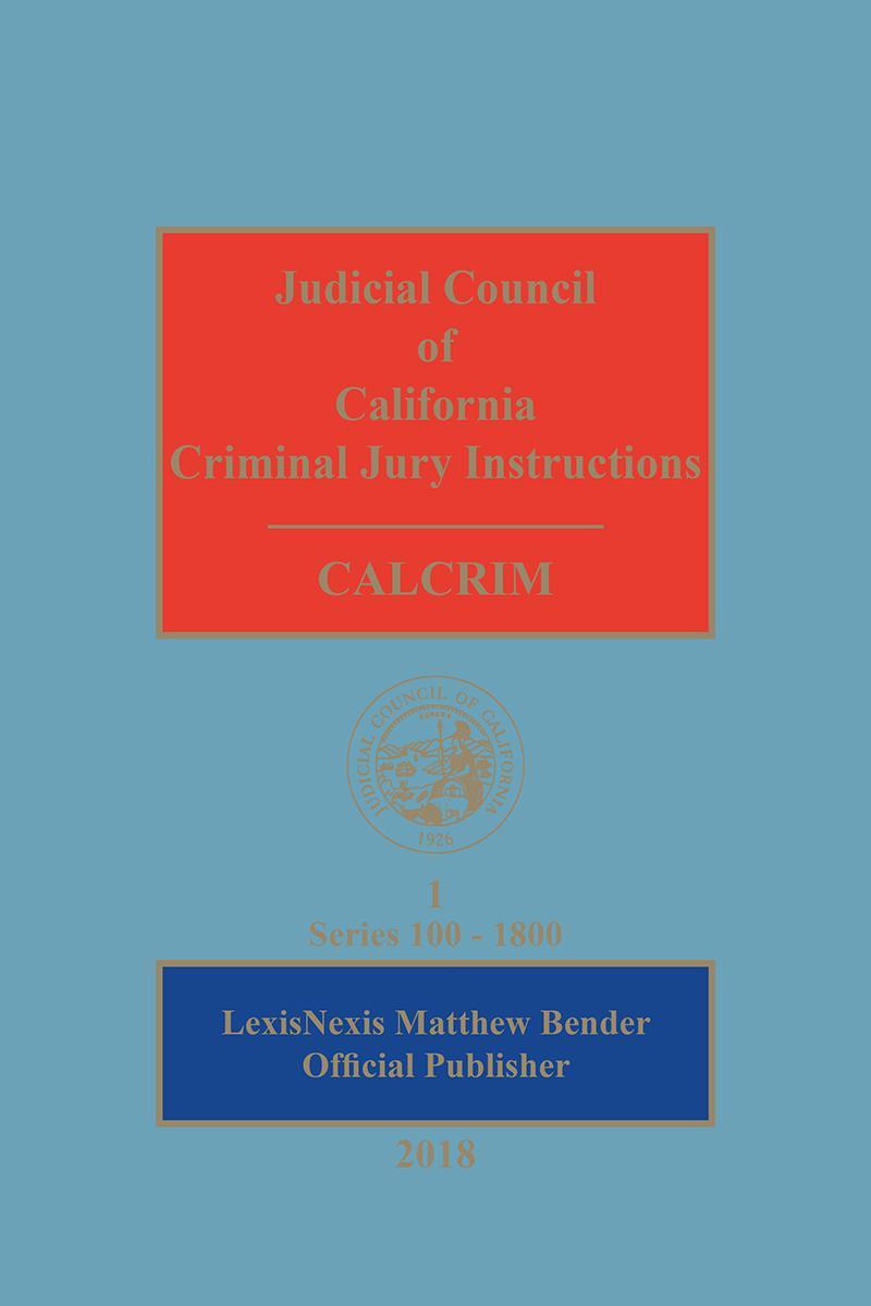 Judicial Council Of California Criminal Jury Instructions Calcrim