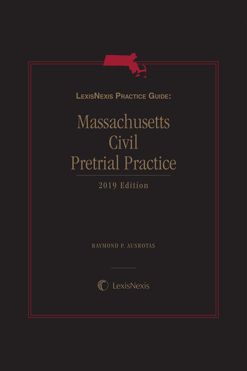 LexisNexis Practice Guide: Massachusetts Civil Pretrial