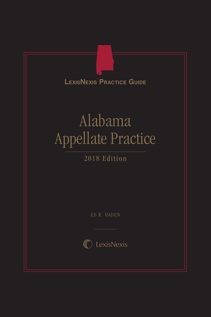 LexisNexis Practice Guide: Alabama Appellate Practice
