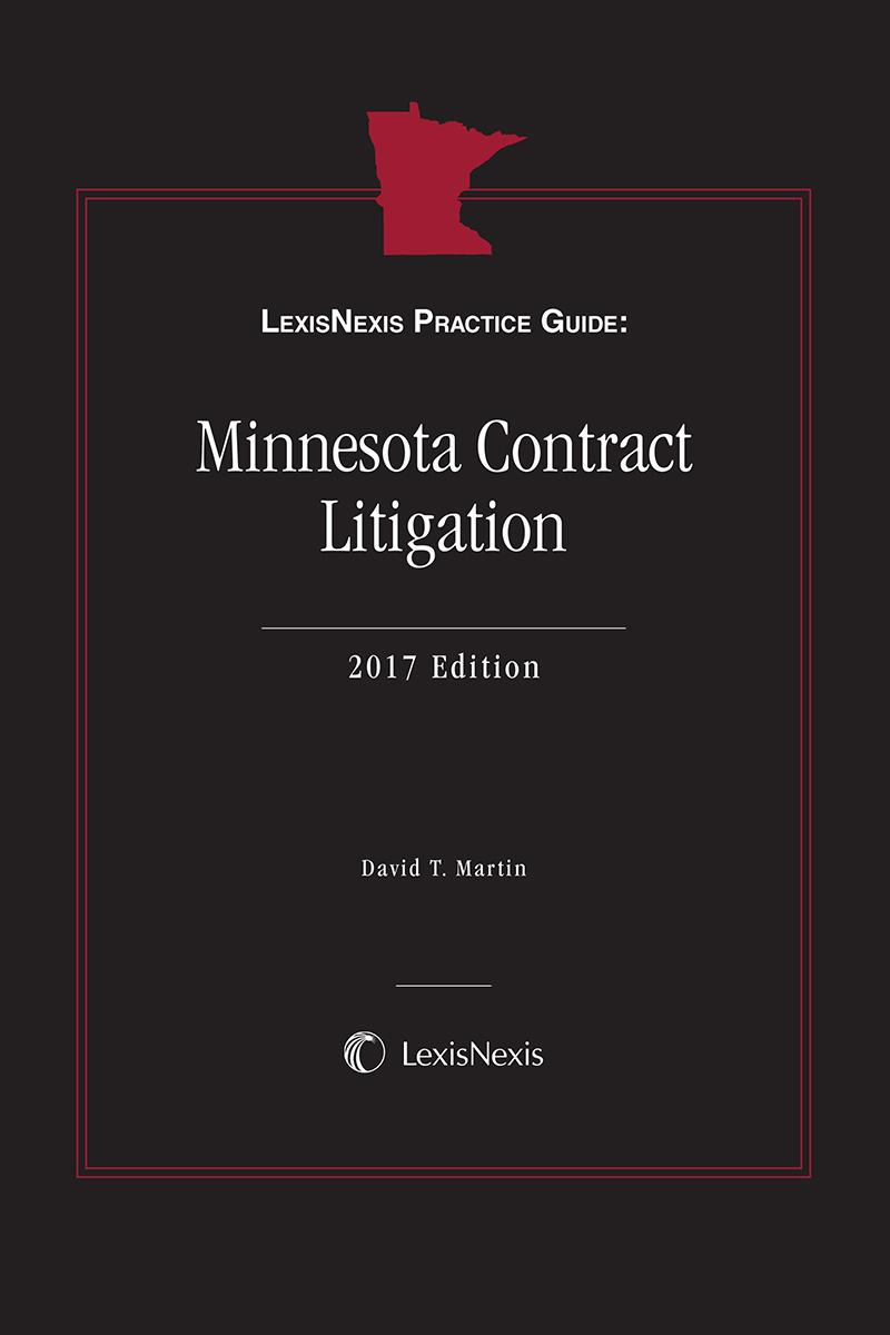 LexisNexis Practice Guide: Minnesota Contract Litigation