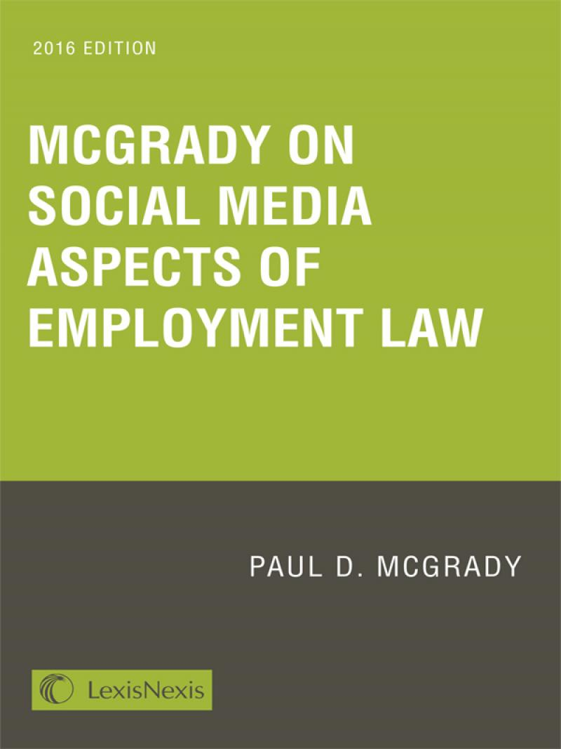 McGrady on Social Media Aspects of Employment Law