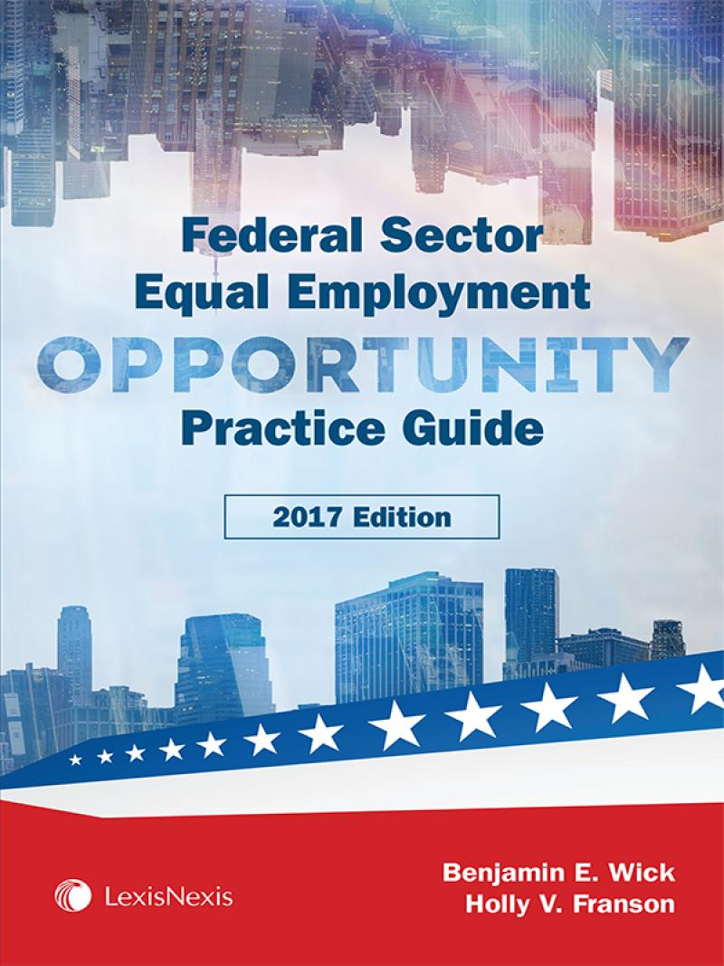 Federal Sector Equal Employment Opportunity Practice Guide
