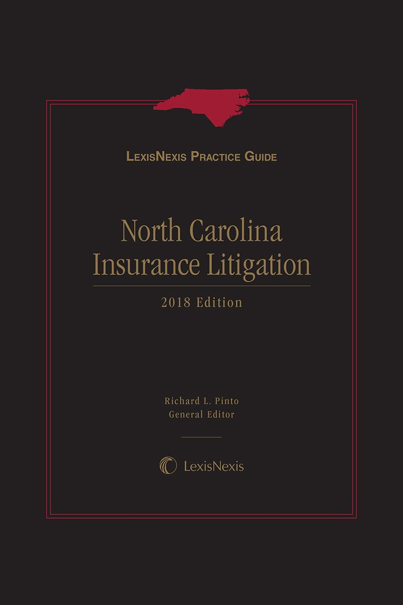 LexisNexis Practice Guide: North Carolina Insurance Litigation