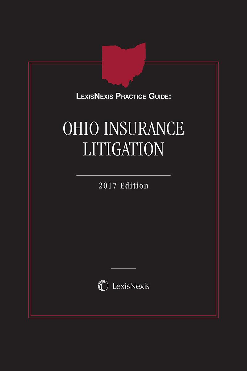 LexisNexis Practice Guide: Ohio Insurance Litigation