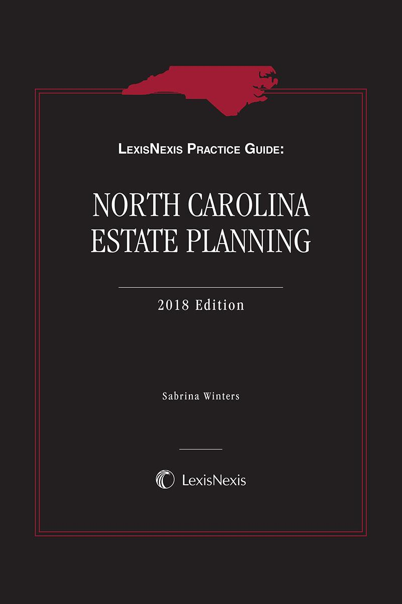 LexisNexis Practice Guide: North Carolina Estate Planning