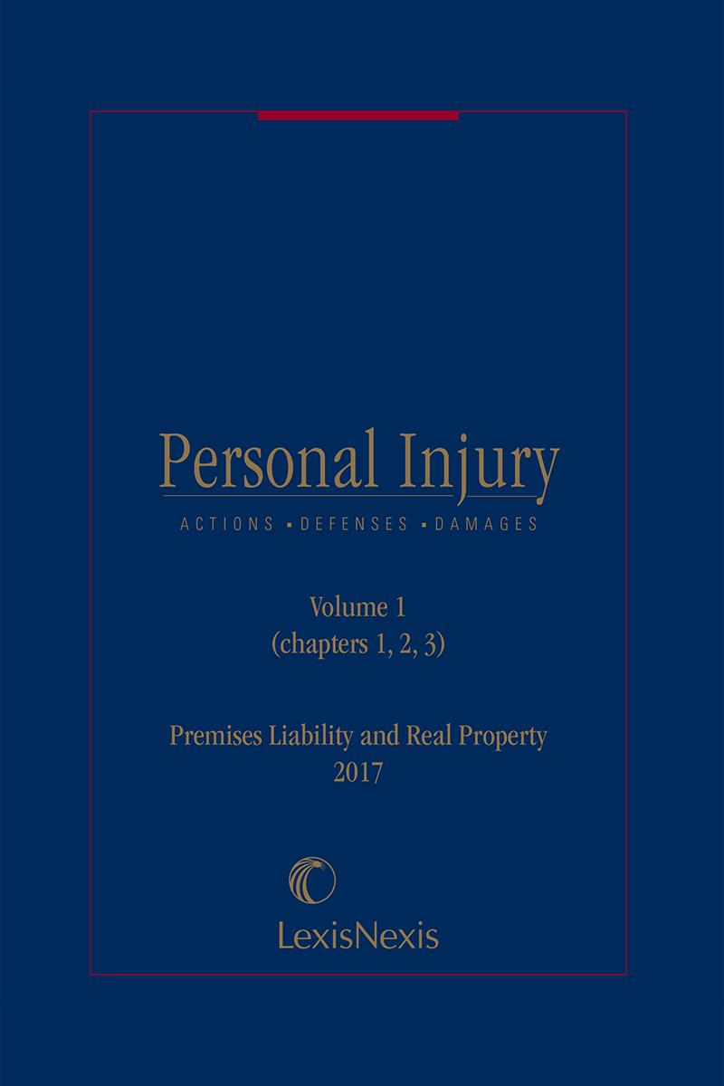 Personal Injury: Premises Liability and Real Property