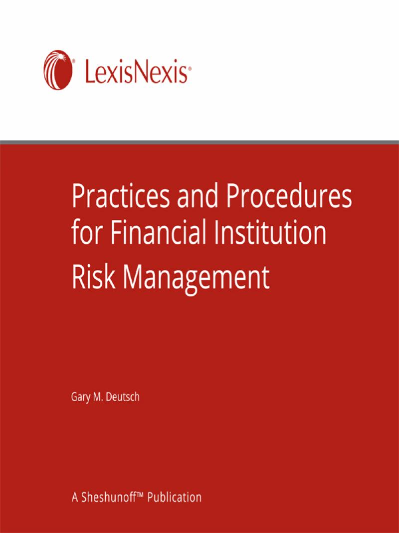 Practices and Procedures for Financial Institution Risk