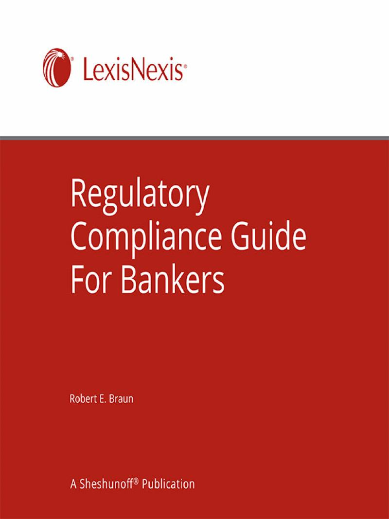 regulatory compliance guide for bankers lexisnexis store