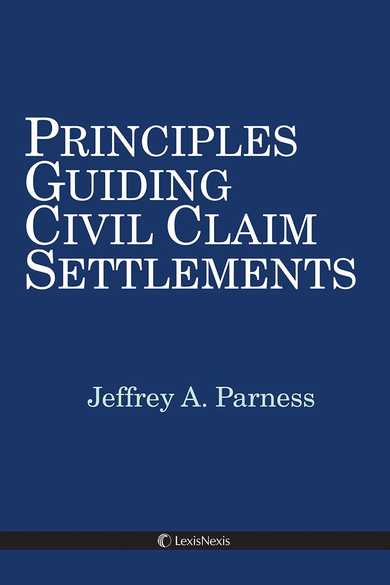 Principles Guiding Civil Claim Settlements