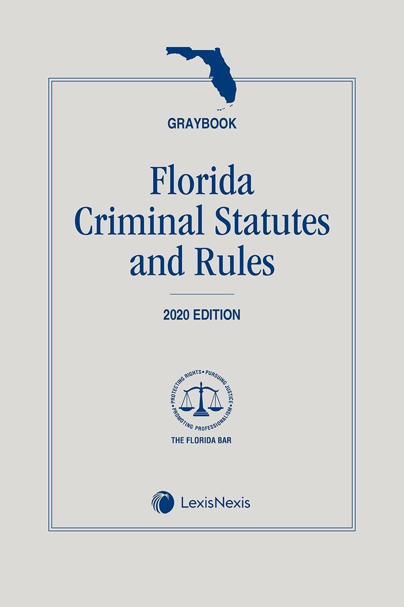 Florida Criminal Statutes and Laws (Graybook)