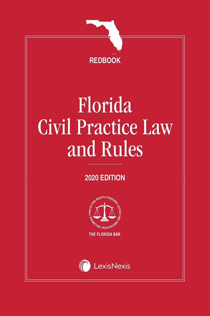 Florida Civil Practice Law and Rules (Redbook)