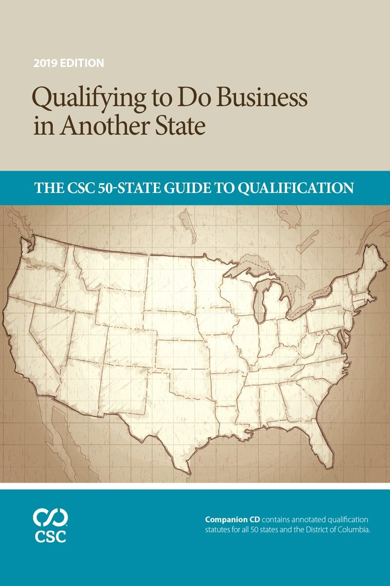 Qualifying to Do Business in Another State: The CSC® 50