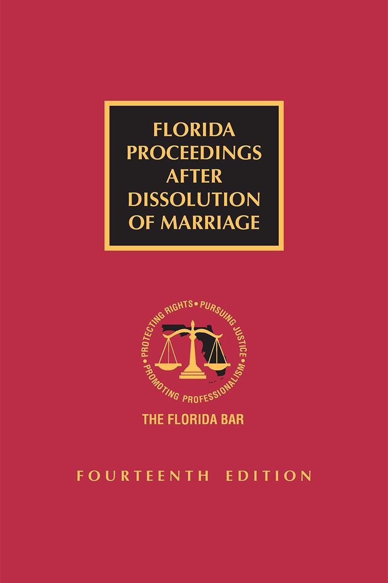 Florida Proceedings After Dissolution of Marriage, 14th Edition