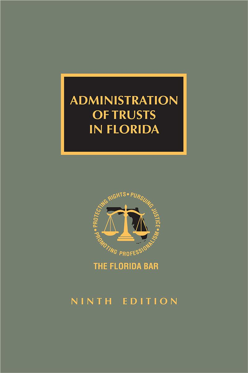 Administration of Trusts in Florida, 9th Edition