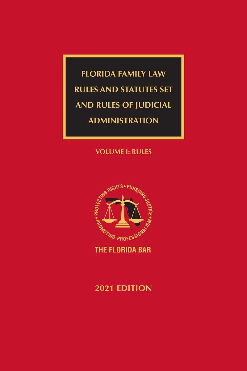 Florida Family Law Set (Rules and Statutes)