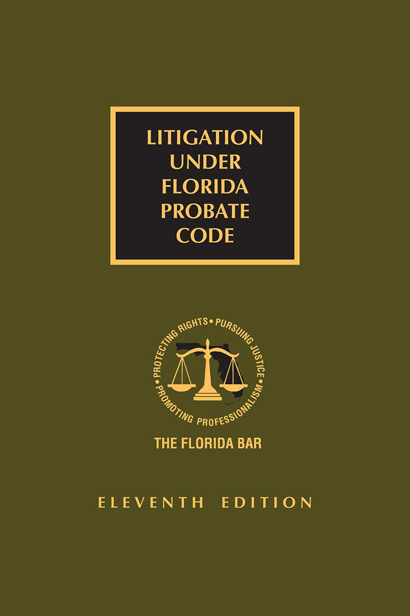 Litigation Under Florida Probate Code