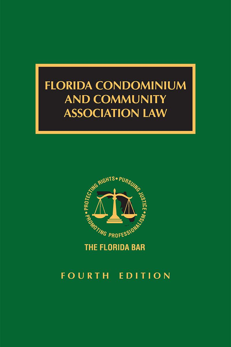 Florida Condominium and Community Association Law