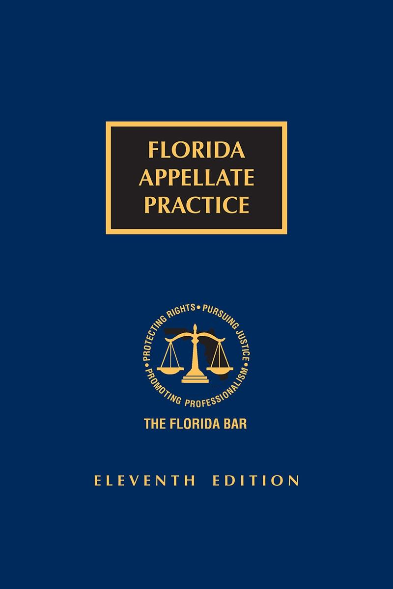 Florida Appellate Practice, 11th Edition