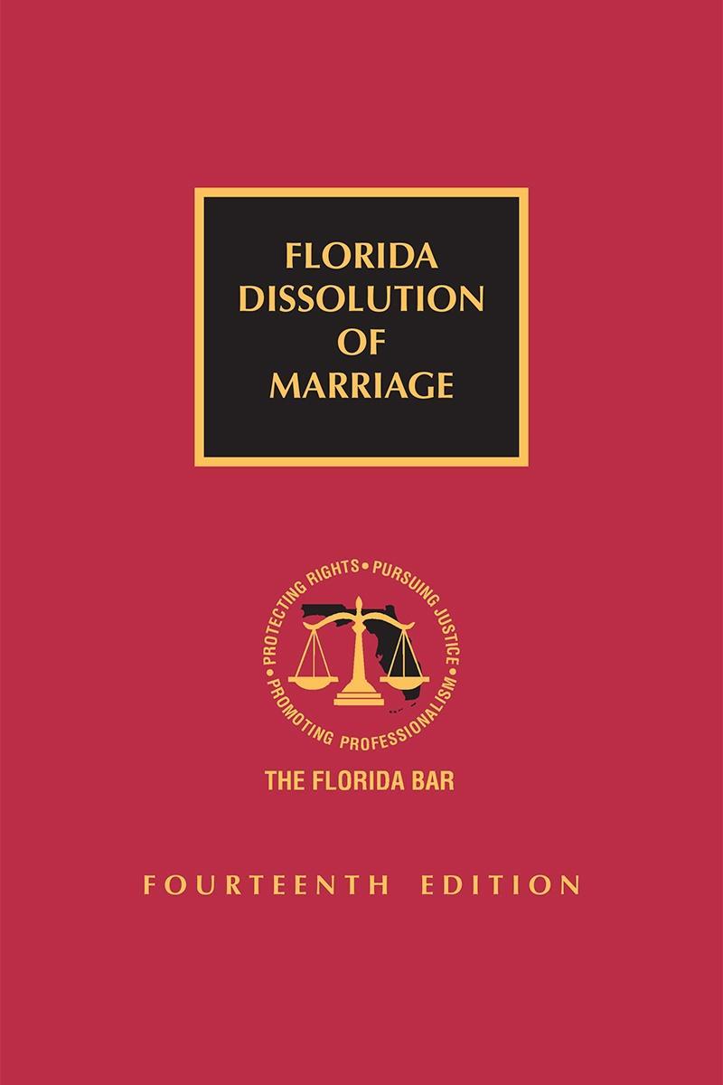 Florida Dissolution of Marriage, Fourteenth Edition