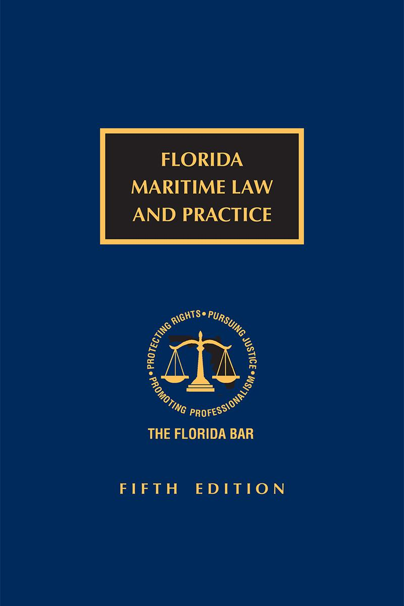 Florida Maritime Law and Practice, 5th Edition