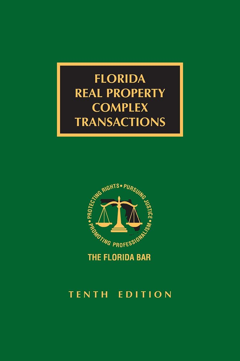 Florida Real Property Complex Transactions