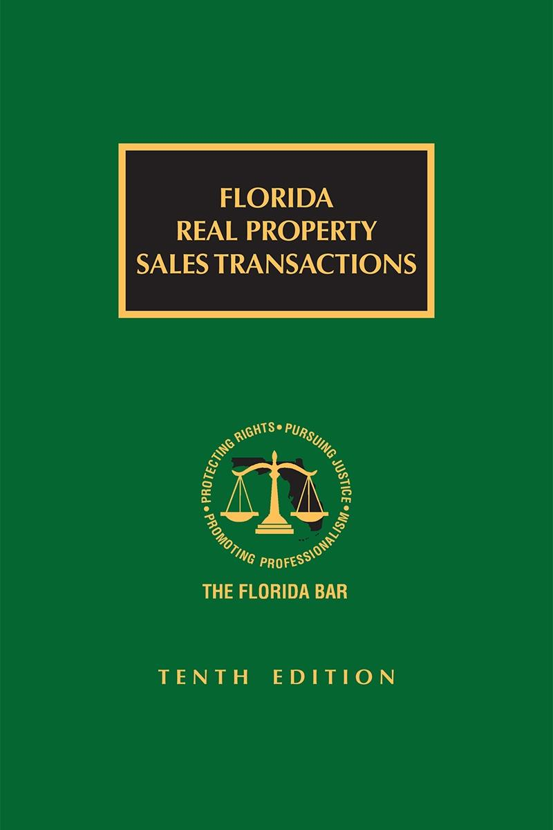 Florida Real Property Transactions, 10th Edition