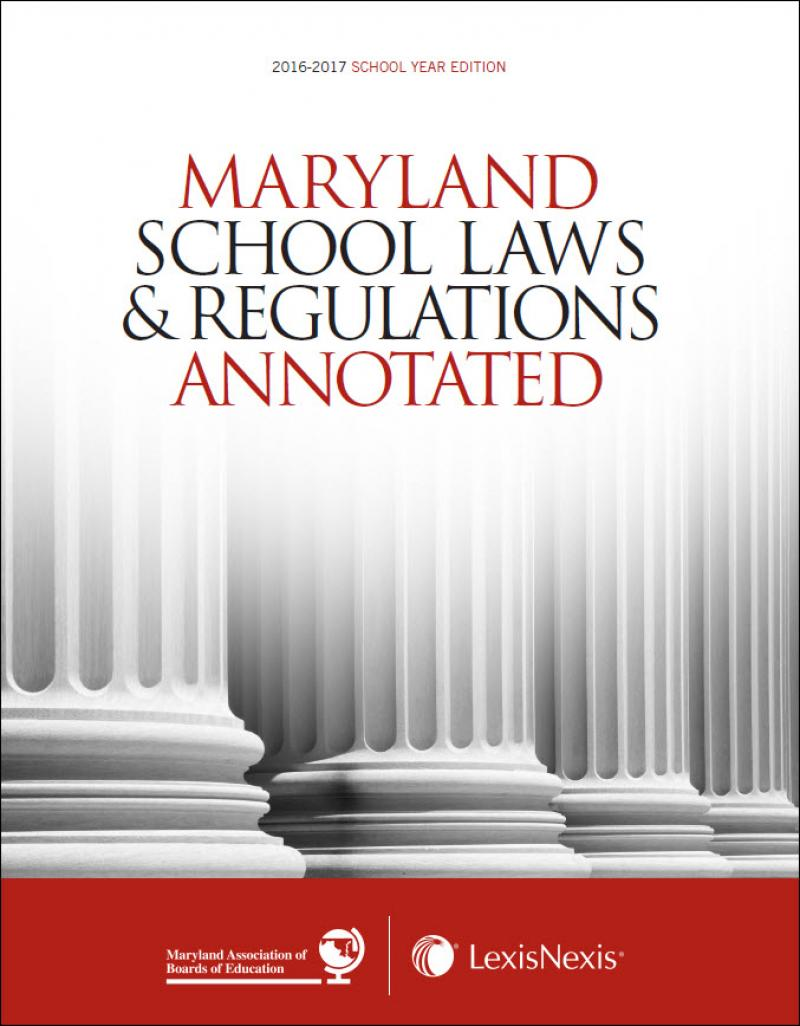 Maryland School Laws and Regulations Annotated ...