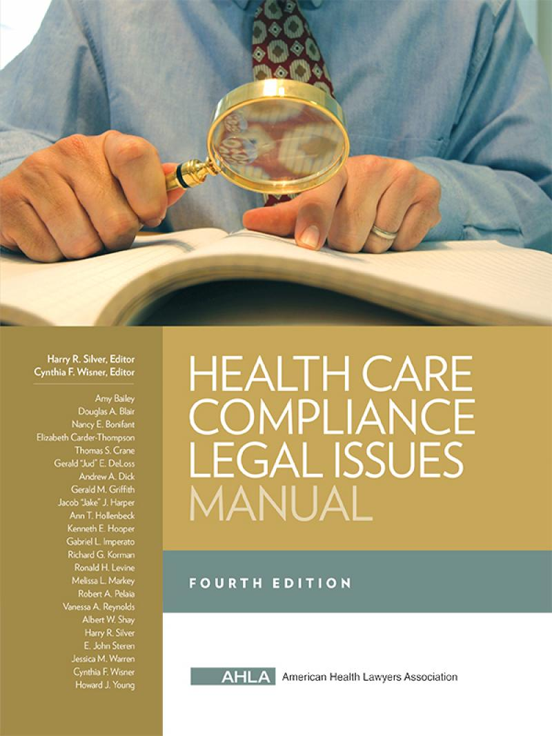 AHLA Health Care Compliance Legal Issues Manual (AHLA Members)