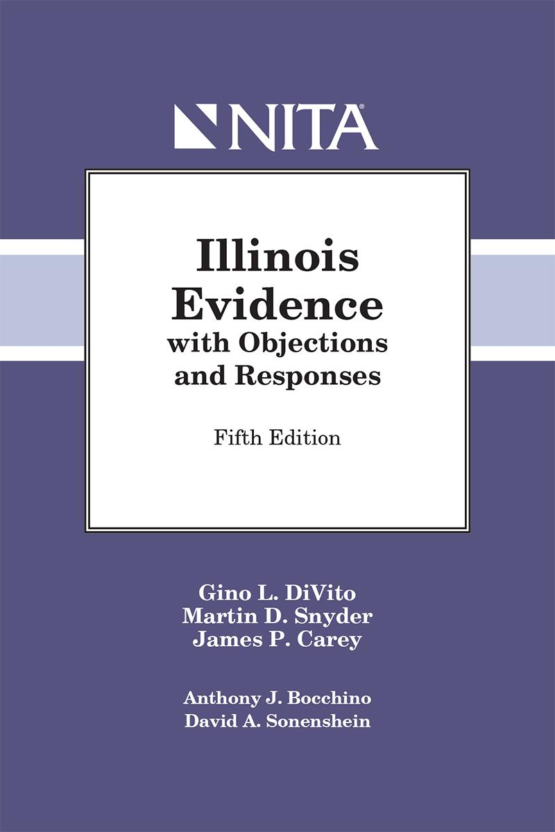 Illinois Rules of Evidence with Objections and Responses=