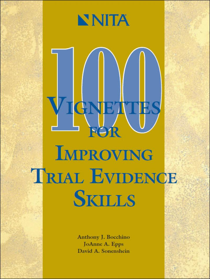 100 Vignettes for Improving Trial Evidence Skills
