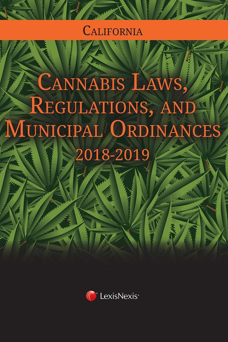 California Cannabis Laws, Regulations, and Municipal Ordinances