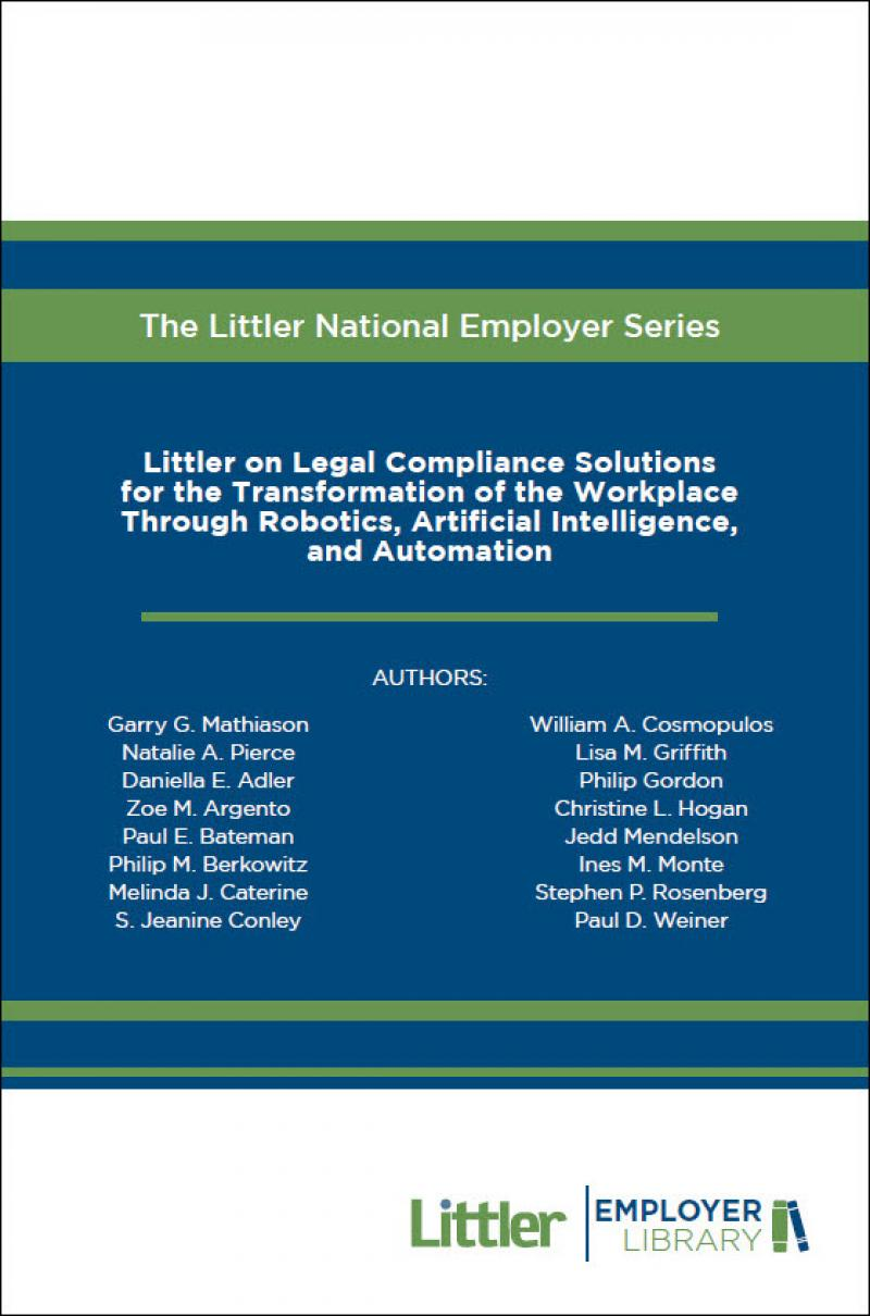 Littler on Legal Compliance Solutions for the Transformation of the Workplace Through Robotics, Artificial Intelligence, and Automation