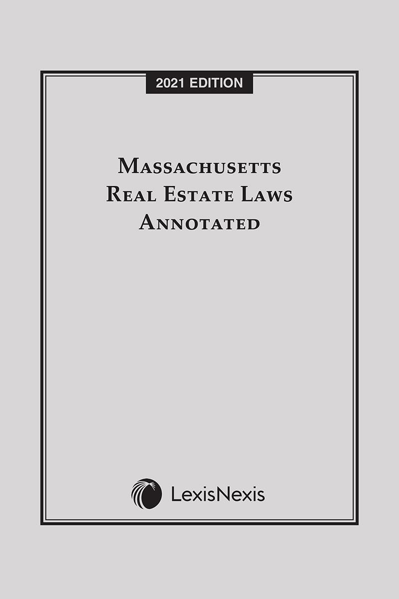 Massachusetts Real Estate Laws Annotated