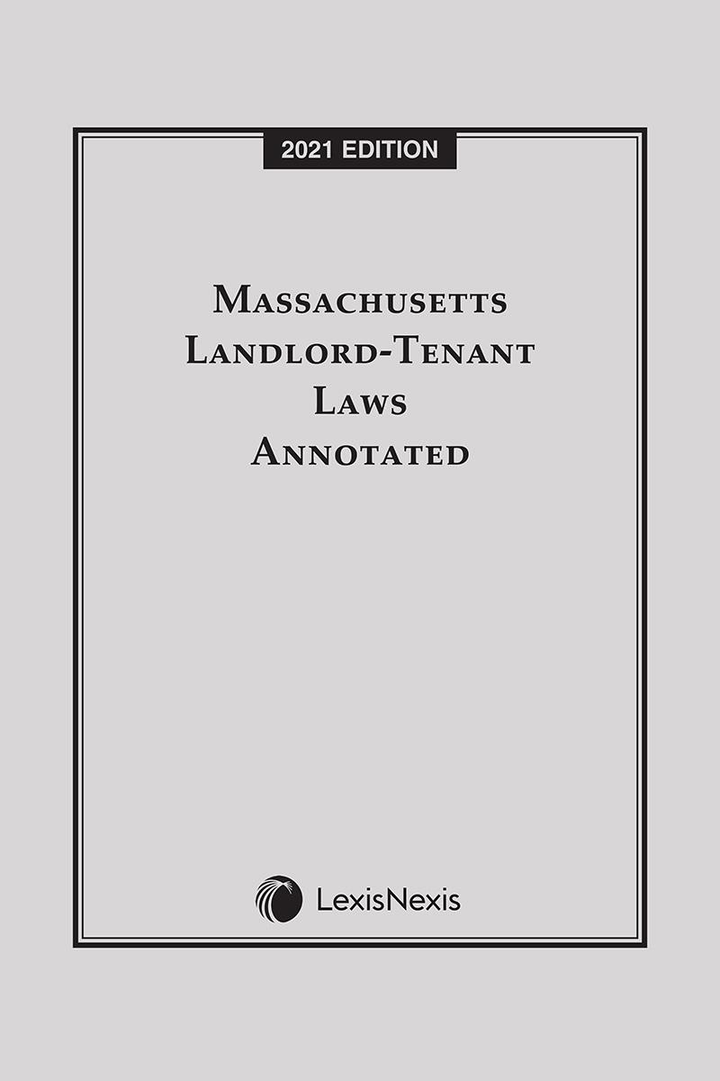 Massachusetts Landlord-Tenant Laws Annotated