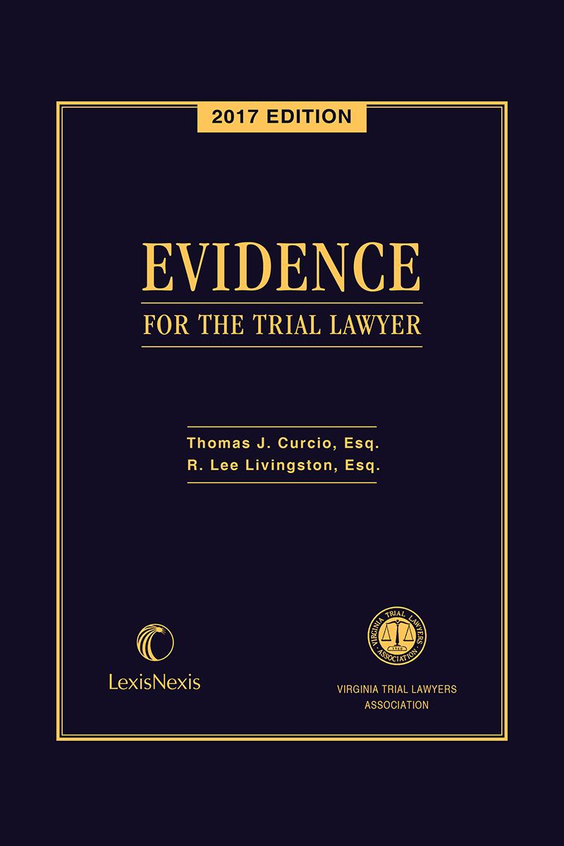 Virginia Evidence for the Trial Lawyer