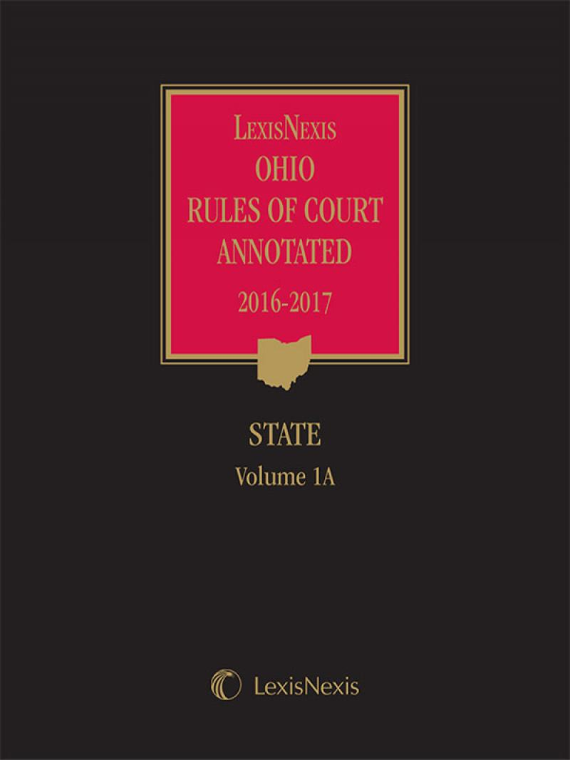 LexisNexis Ohio Rules of Court Annotated