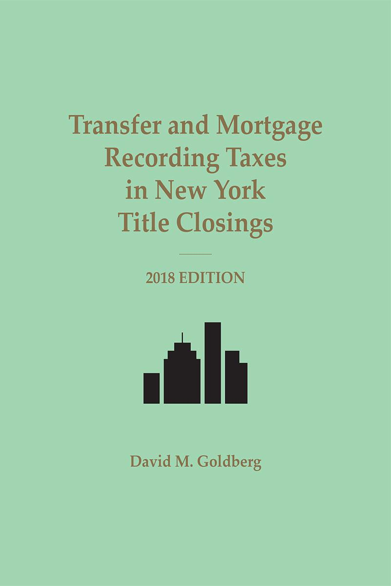 Transfer and Mortgage Recording Taxes in New York Title Closings