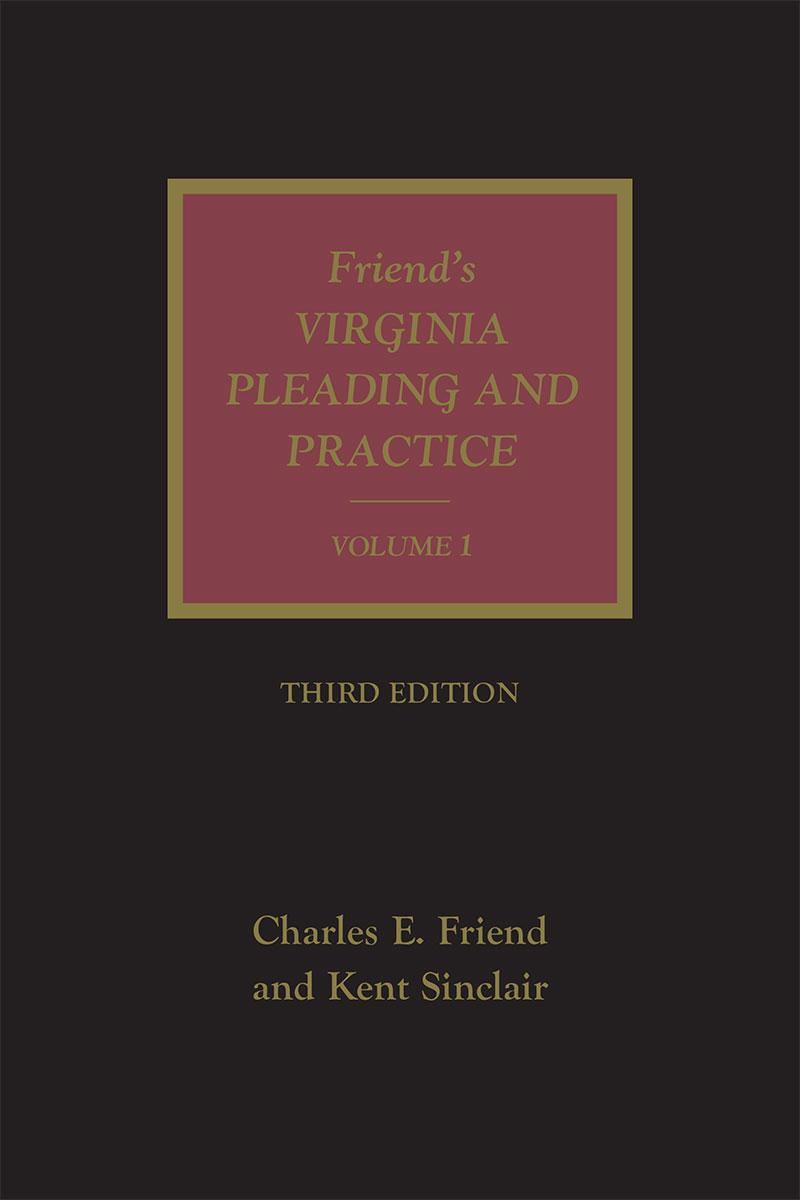 Friend\'s Virginia Pleading and Practice | LexisNexis Store