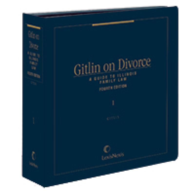 Gitlin on Divorce: A Guide to Illinois Family Law=