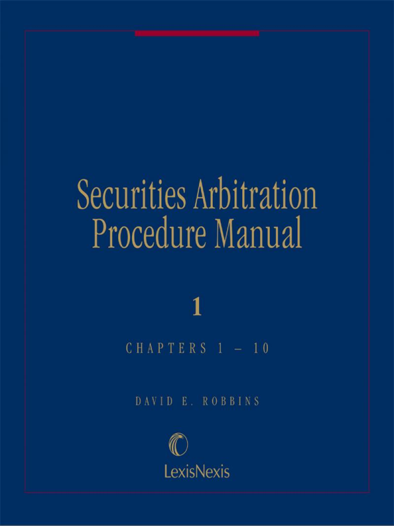 Securities Arbitration Procedure Manual, Fifth Edition